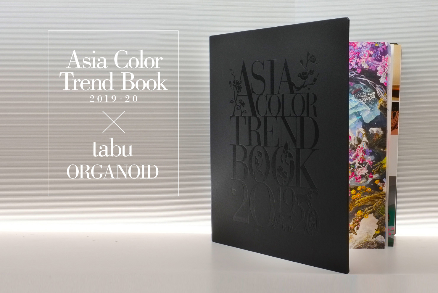 Asia Color Trend Book 2019-20 × tabu ORGANOID