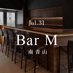 Jul.31 Bar M 南青山